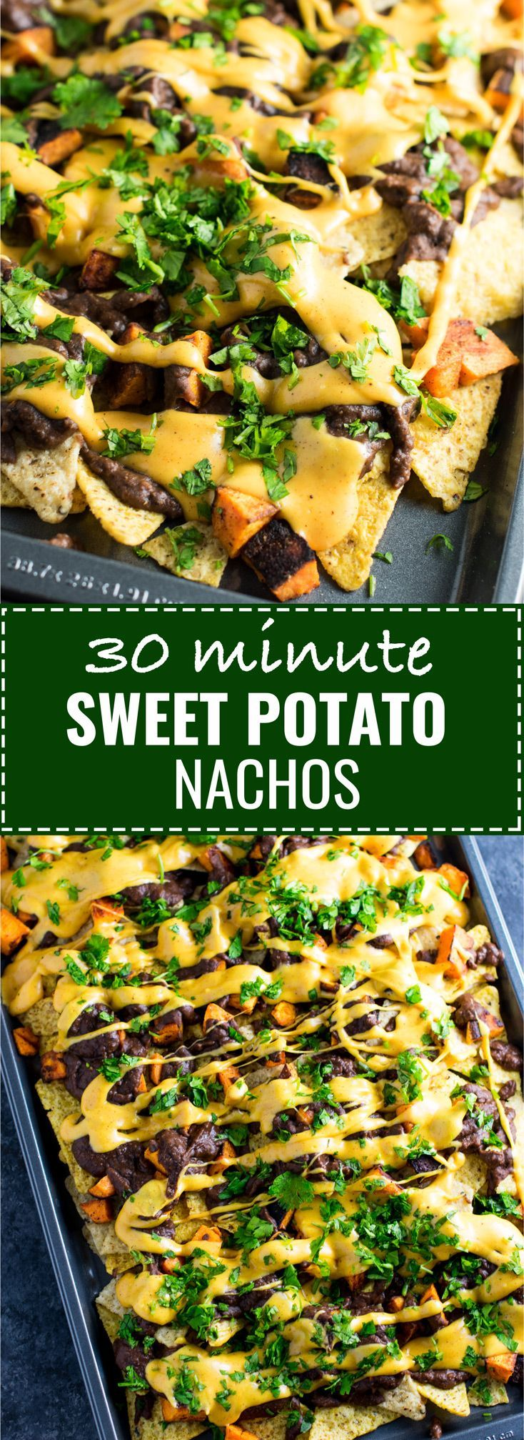 30 Minute Sweet Potato Refried Bean Nachos recipe with homemade cheese sauce. A meal that looks fancy but requires just half an hour to make! #vegetarian #sweetpotatonachos #30minutemeals
