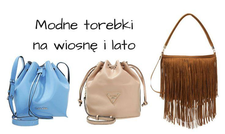 Modne torebki na wiosnę i lato – TOP 15