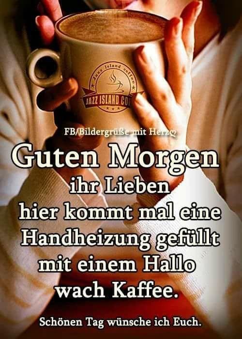 Pin Von Annelore Reutter Auf Guten Morgen Mein Schatz Good Morning