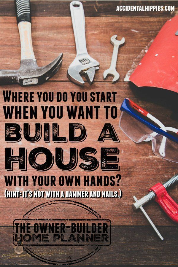 Organize Your Build The Owner Builder Home Planner Building A House Home Planner Build Your Own House