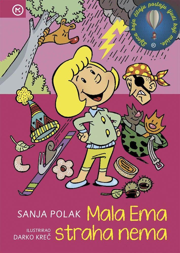 Kako je Ema na zabavan način pobijedila svoje strahove iveselo krenula dalje pročitajte u ovoj knjizi. mozaik kniga