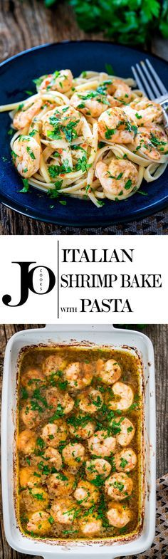 Italian Shrimp Bake with Pasta - couldn't get any easier than pasta dish and it could be on your dinner table in 20 minutes tops!