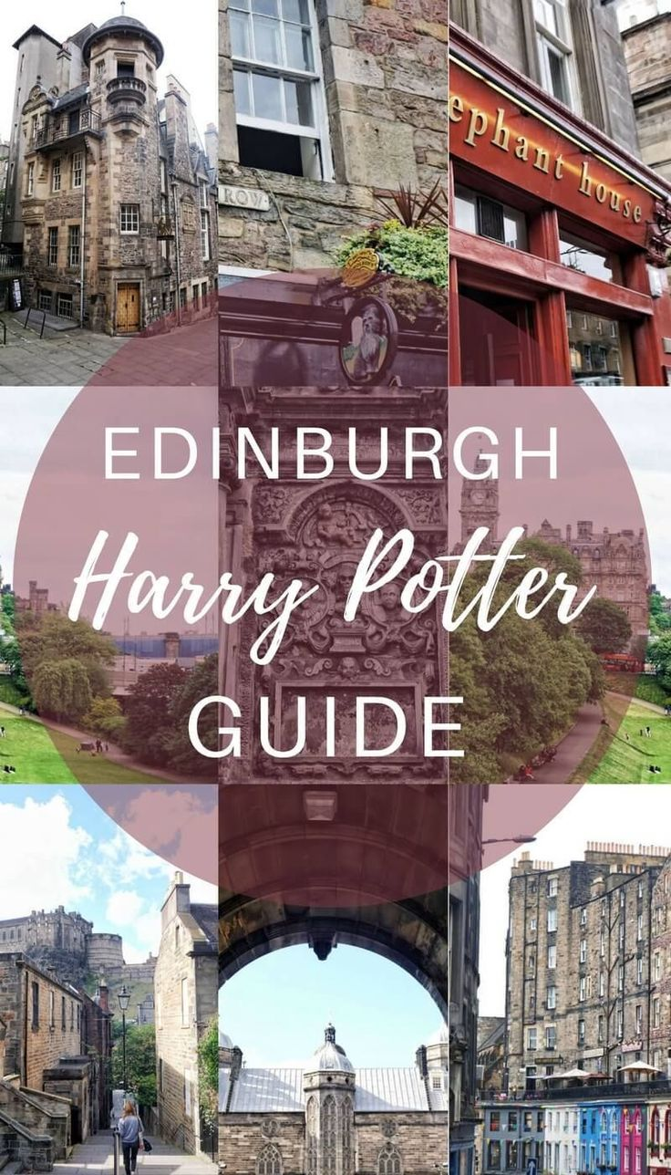 Edinburgh Harry Potter Guide- What you should see in Scotland!