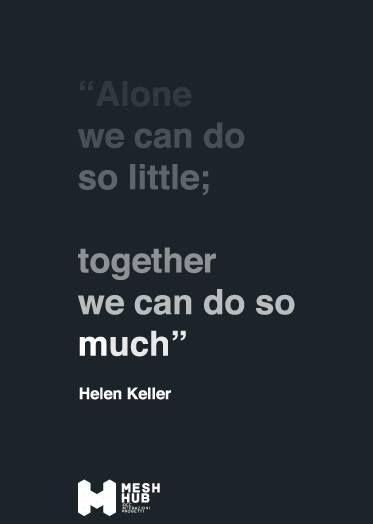 Helen Keller #meshhub #ideeinterazioniprogetti #rete #costruttoridiponti #hub #alone #community #together