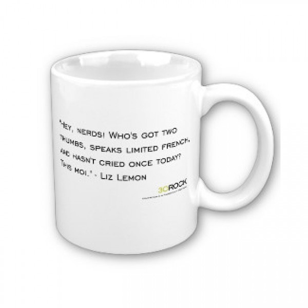 30 Rock Liz Nerds Quote Mug