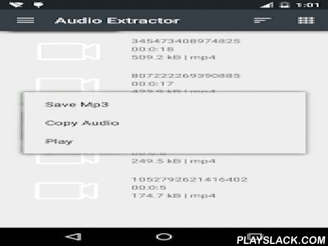 Audio Extractor- MP3 Converter  Android App - playslack.com ,  Extract audio from video and convert to MP3 audio. This application supports video format(MP4,3GP,FLV and so on).This app uses LGPL ffmpeg and libmp3lame libraries as codec and supports only ARMv7 and higher.
