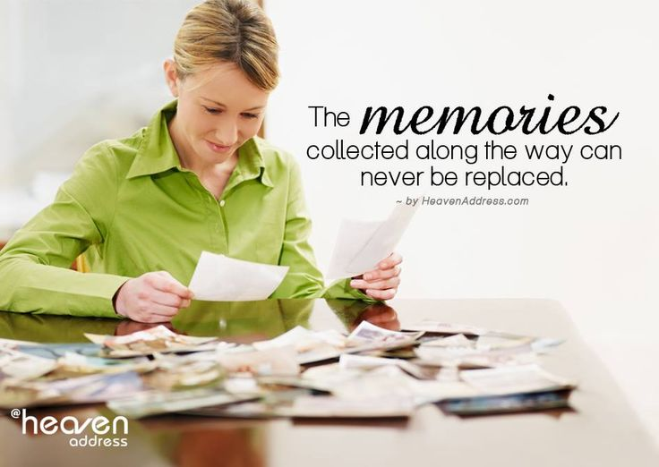 The memories collected along the way can never be replaced.