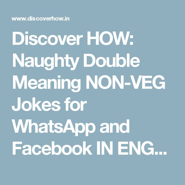 Discover HOW: Naughty Double Meaning NON-VEG Jokes For
