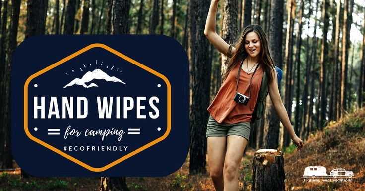 We are always researching the latest in #biodegradable & compostable #camping goods that allow us to preserve the natural surroundings we care for so deeply. Here are some great eco-friendly options that we managed to track down: http://highwaywestvacations.com/blog/ecofriendly-hand-wipes-for-camping.