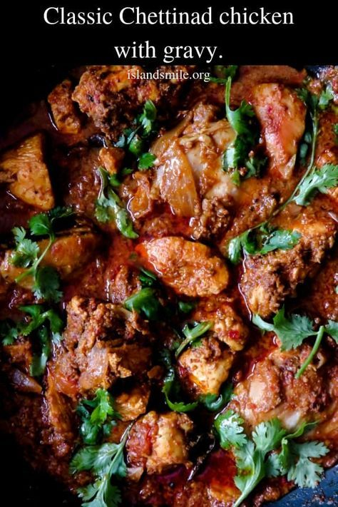 Classic Chicken Chettinad Make A Pot Of This Curry And Taste A