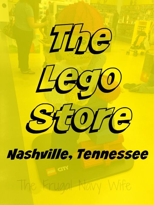 Lego Store – Nashville, Tennessee - Roadschooling with The Frugal Navy Wife