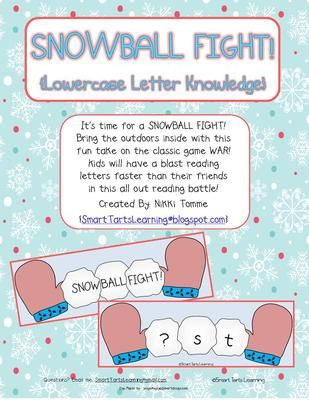 Snowball Fight Reading Game missing LOWECASE letter [alphabet knowledge] version from Smart Tarts Learning on TeachersNotebook.com -  - It's time for a SNOWBALL FIGHT!  Bring the outdoors inside with this fun take on the classic game WAR! Kids will have a blast reading letters in order faster than their friends in this all out reading battle! Created By: {SmartTartsLearning@blogspot.com}