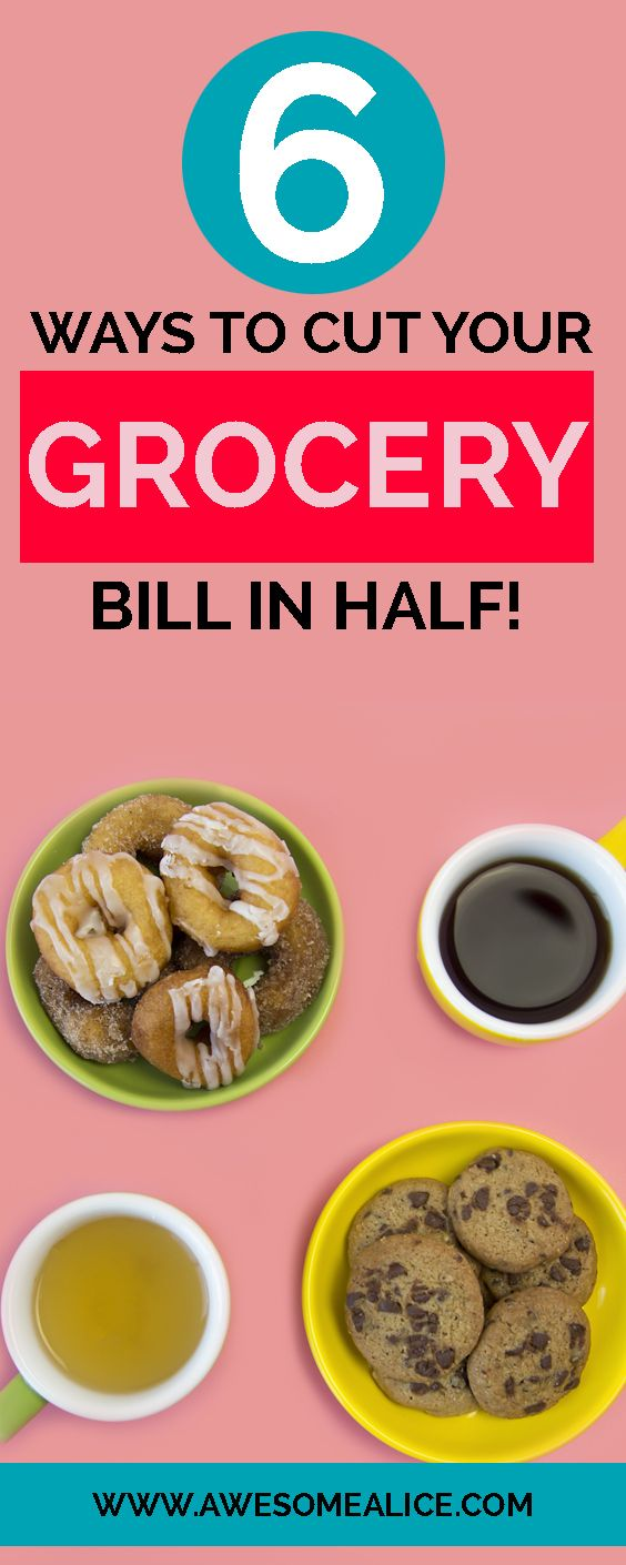 6 ways to cut your grocery bill in half. 6 Unbelievably Simple Ways to Save Money on Groceries. #savemoney #grocery #savinghacks www.AwesomeAlice.com