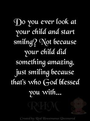 do you ever look at your child and start smiling?