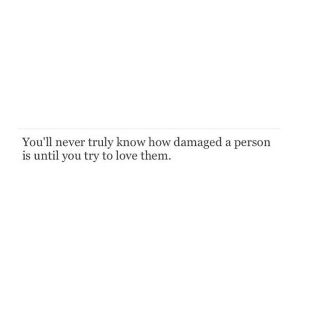 you'll never truly know...