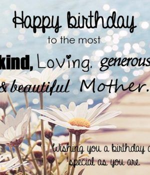35 Happy Birthday Mom Quotes | Birthday Wishes for Mom - Part 2