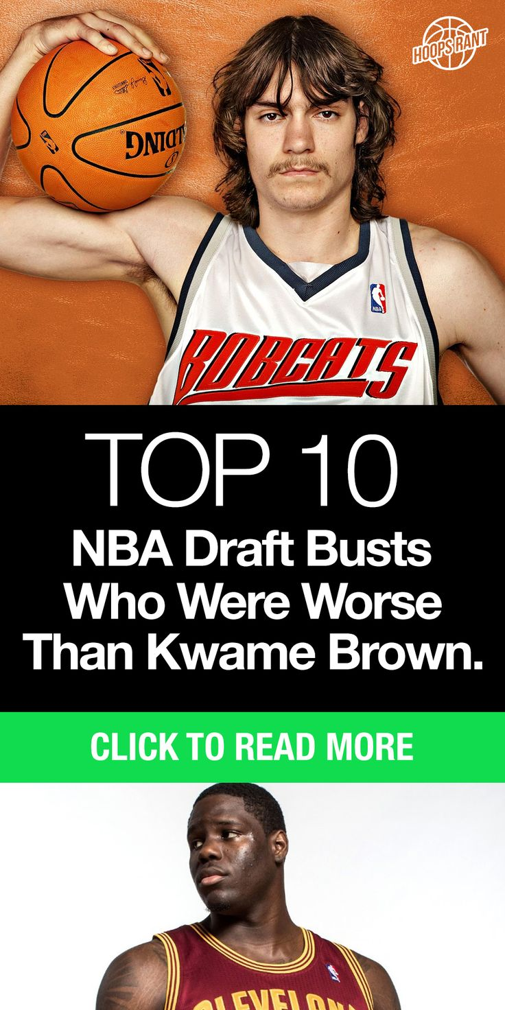 Top 10 NBA Draft Busts Who Were Worse Than Kwame Brown