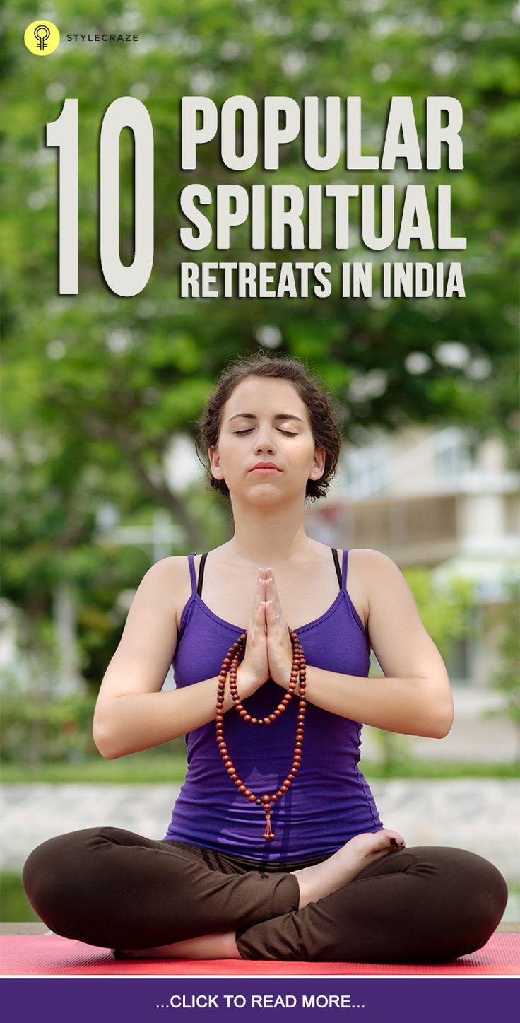 10 Popular Spiritual Retreats In India