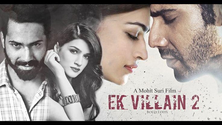 'Ek Villain 2' Trailer  Varun Dhawan, Kriti Sanon, Sana Khan