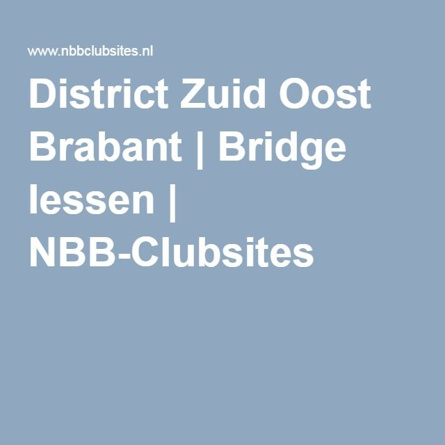 District Zuid Oost Brabant | Bridge lessen | NBB-Clubsites