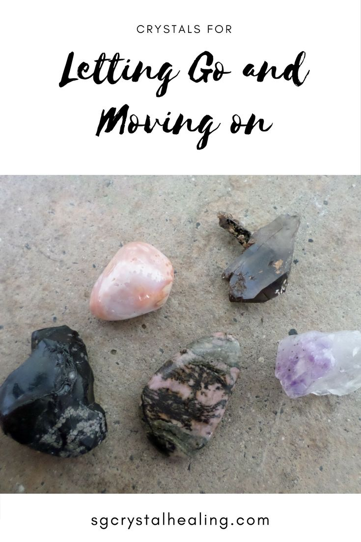 Crystals for Letting Go and Moving On  Here are my top crystal picks for letting go and moving on - when a chapter in your life suddenly closes before you had a chance to reach the ending.  #crystals #crystalhealing #wellness #naturalhealth
