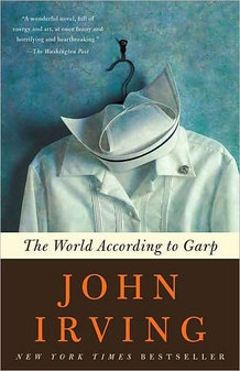 John Irving...The world accord to Garth. Made into a movie starring Robin Williams