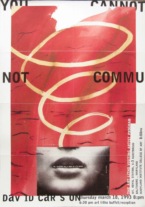 """You Cannot Communicate"" by David Carson."