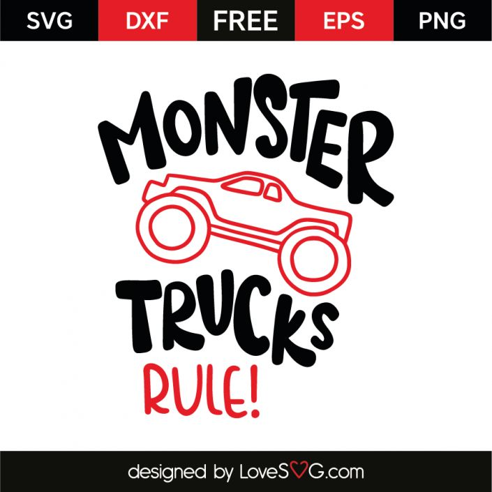 *** FREE SVG CUT FILE for Cricut, Silhouette and more *** Monster trucks rule!