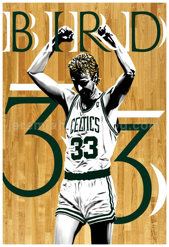Boston Celtics Larry Bird 13x19 Poster by JeremiahDbullfroG