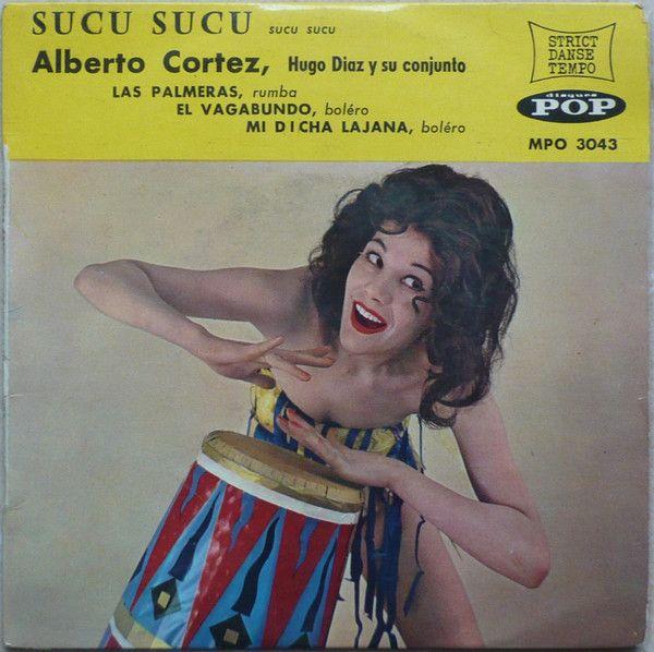 Alberto Cortez, Hugo Diaz Y Su Conjunto - Sucu Sucu (Vinyl) at Discogs