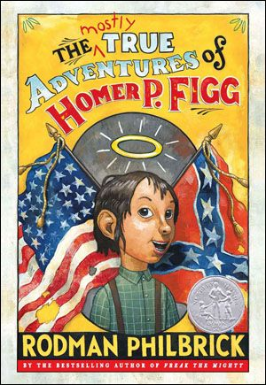 kids read alouds for boys, by age.: Figg, Honor Books, Comic Books, Newberi Honor, Homer, Historical Fiction, True Adventure, Rodman Philbrick, The Civil Wars