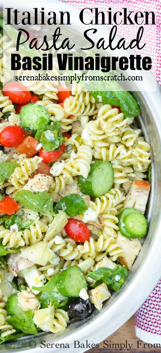 Italian Chicken Pasta Salad with Basil Vinaigrette…