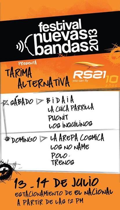Cresta Metálica Producciones » La Tarima Alternativa de RS21 en el Festival @NuevasBandas 2013: 13 y 14 de julio en el @Diario El Nacional @EBGpro @CiComunica