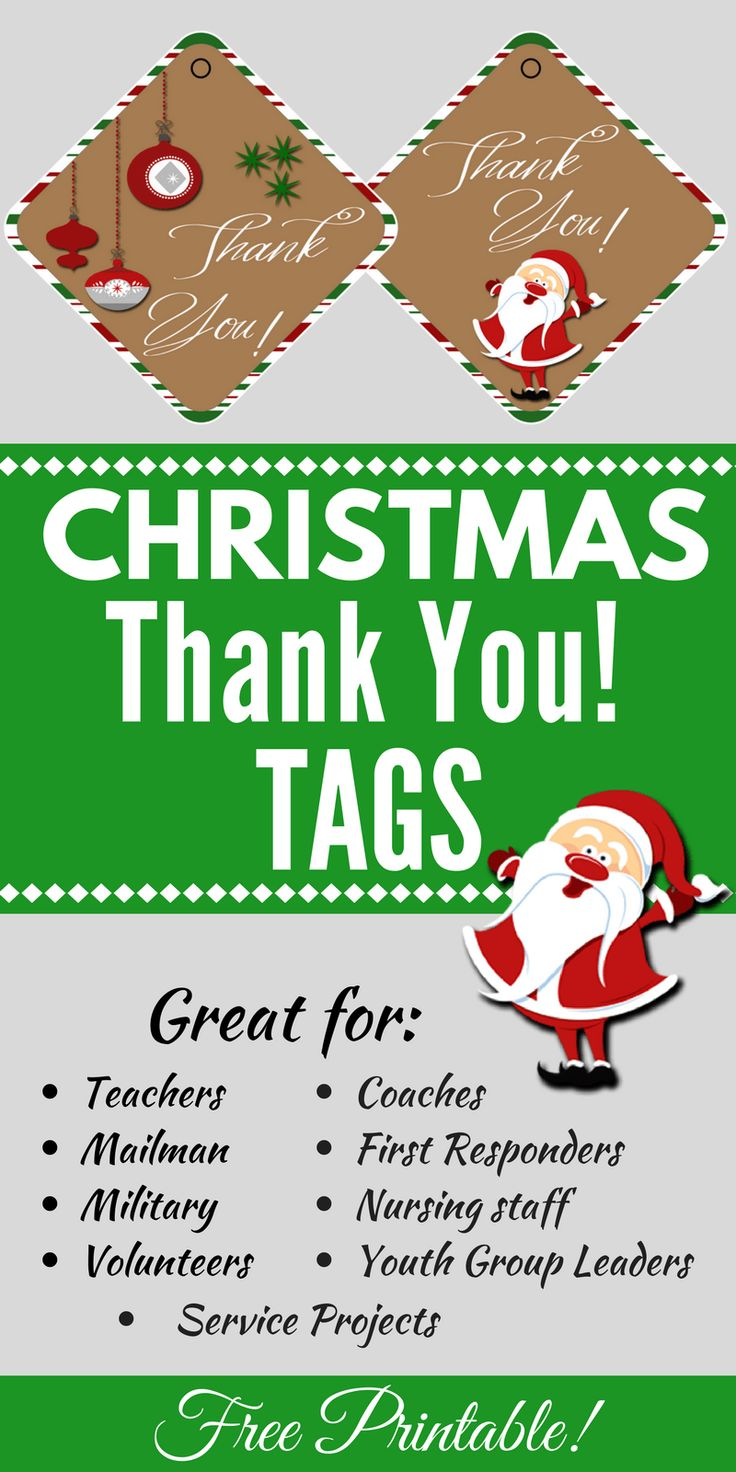 "Use these cute Christmas Thank You Tags for teachers, volunteers, nursing staff, coaches, First Responders, or to anyone you want to tell ""Thanks!"" #christmas  #printable #christmasgifts"