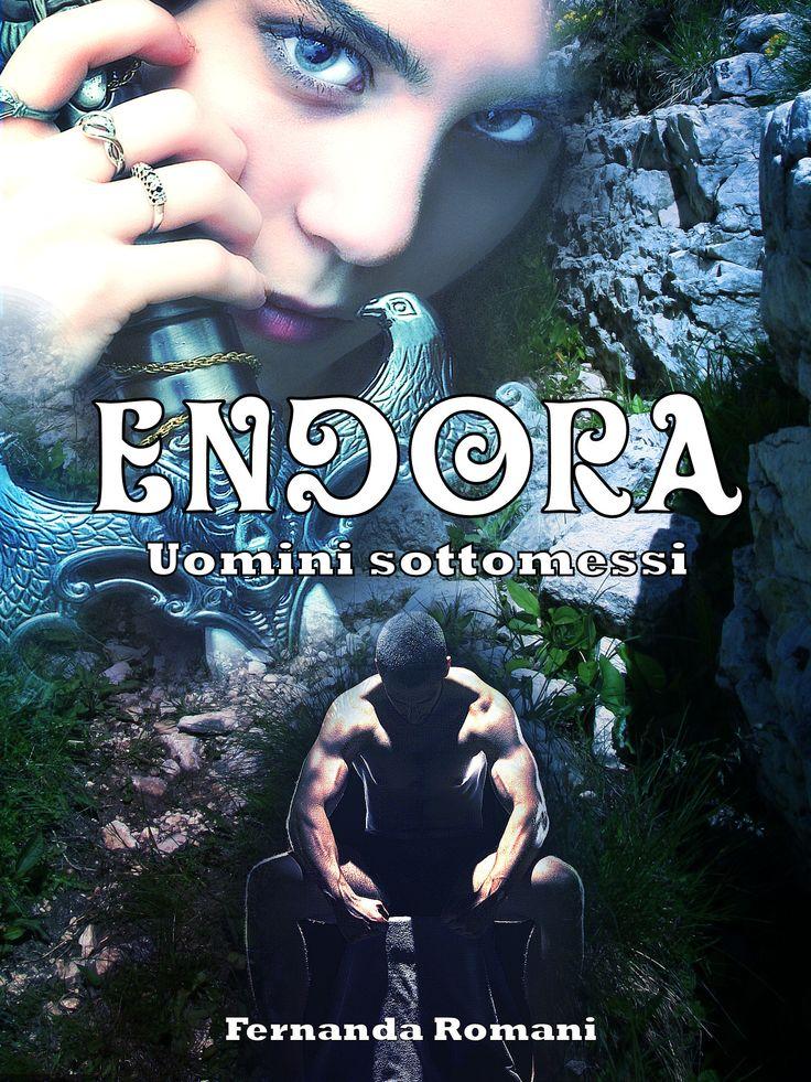 Endora - uomini sottomessi di Fernanda Romani - cover ebook 2014