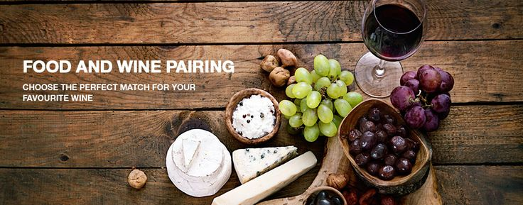 Wine & Food Pairing: Choose the perfect match for your favorite wine