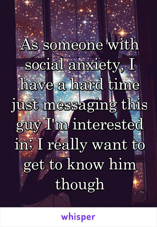 Dating a guy with social anxiety