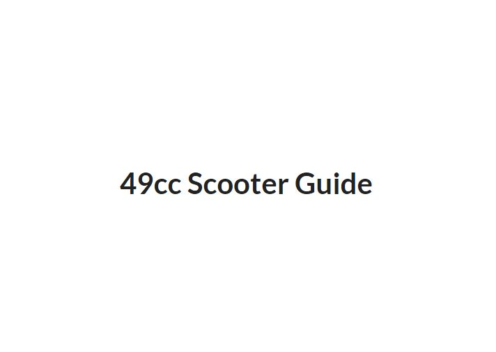 49cc Scooter Guide