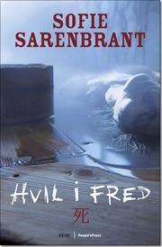 Hvil i fred af Sofie Sarenbrant, ISBN 9788771370133