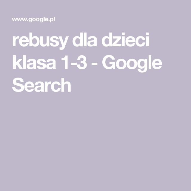 rebusy dla dzieci klasa 1-3 - Google Search