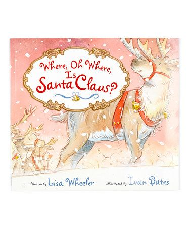 Take a look at this Where, Oh Where, Is Santa Claus? Paperback by Nationwide on #zulily today!