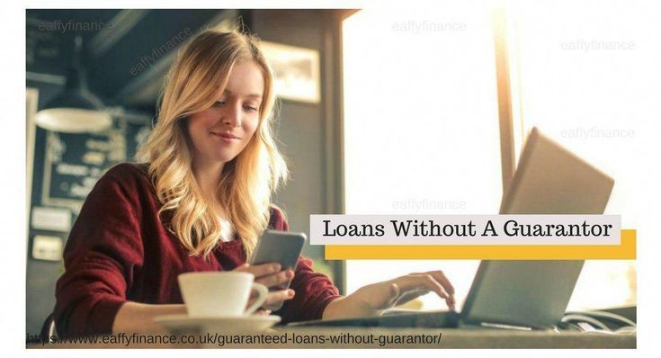 Eaffy Finance Offer Guaranteed Approval For No Guarantor Loans Get A Quick Loan Payday Loans Best Payday Loans Quick Loans