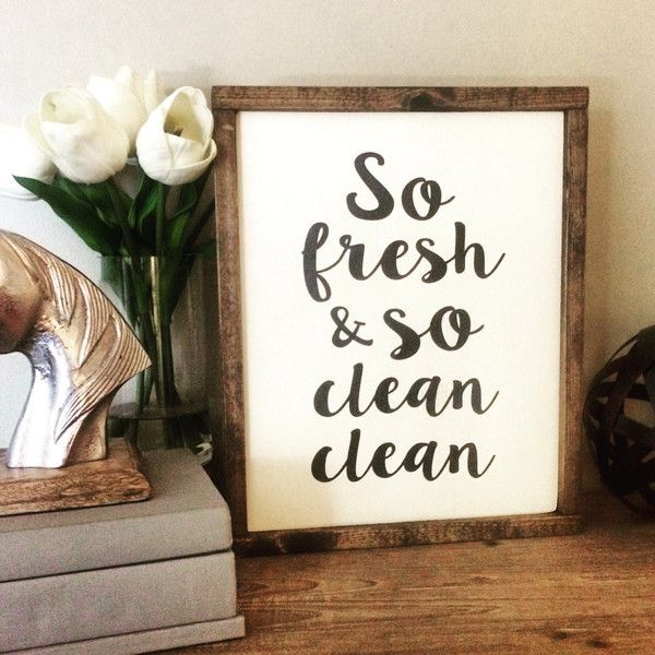 So fresh and so clean clean Wood Sign/Bathroom Sign/Bathroom... ($40) ❤ liked on Polyvore featuring home, home decor, wall art, wooden wall art, wooden home decor, framed wall art, wooden quote signs and wood home decor