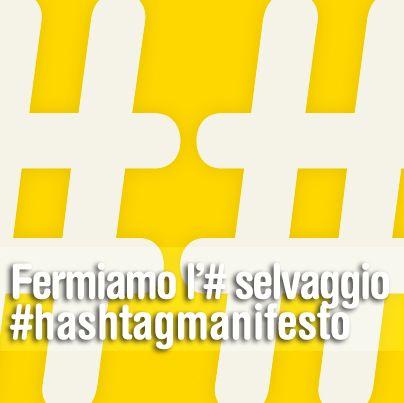 Fermiamo l'hashtag selvaggio!  http://www.kollettivokuore.com/fermiamo-l-selvaggio/  #hashtag #hashtagmanifesto #kkuore #socialnetwork