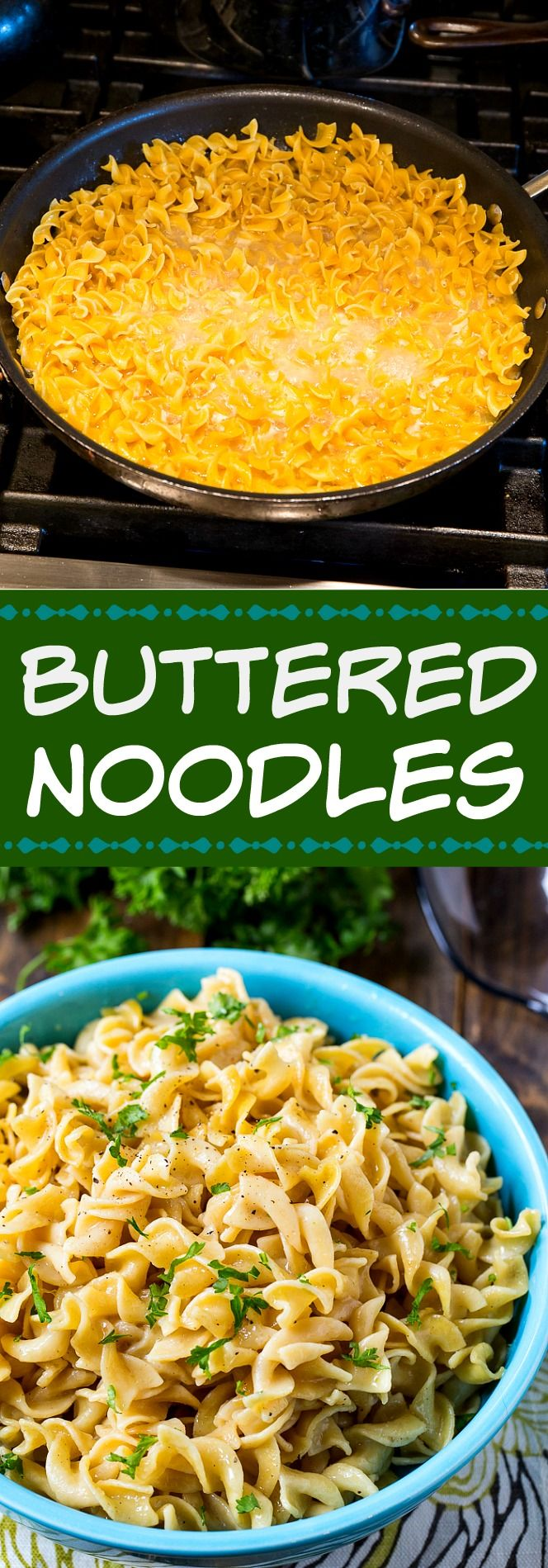 Buttered Noodles. The secret to really flavorful noodles is to not use any water for cooking. Just broth, a bouillon cube, and butter.
