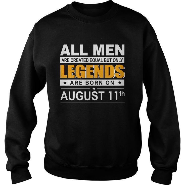 August 11 shirts August 11 tshirts All Women Are Created Equal but only legends Born August 11 tshirts Birthday August 11 Guys tees Hoodie Sweat Vneck Shirt for Men #gift #ideas #Popular #Everything #Videos #Shop #Animals #pets #Architecture #Art #Cars #motorcycles #Celebrities #DIY #crafts #Design #Education #Entertainment #Food #drink #Gardening #Geek #Hair #beauty #Health #fitness #History #Holidays #events #Home decor #Humor #Illustrations #posters #Kids #parenting #Men #Outdoors…