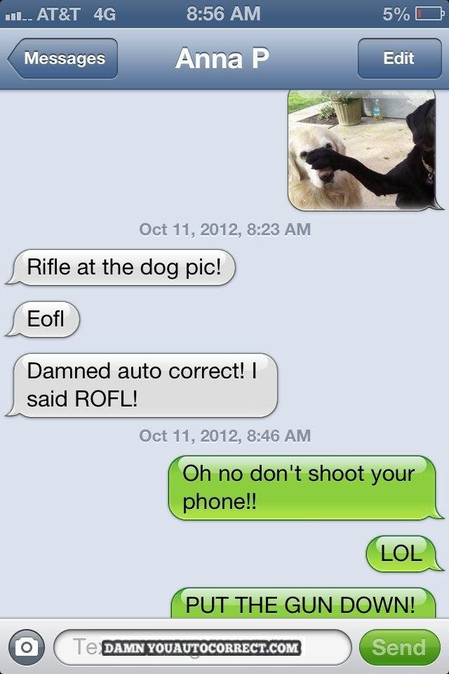 Autocorrect fail - Rifle dog - http://jokideo.com/autocorrect-fail-rifle-dog/