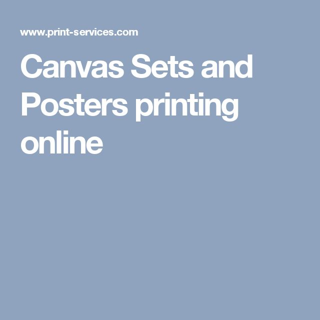 Canvas Sets and Posters printing online