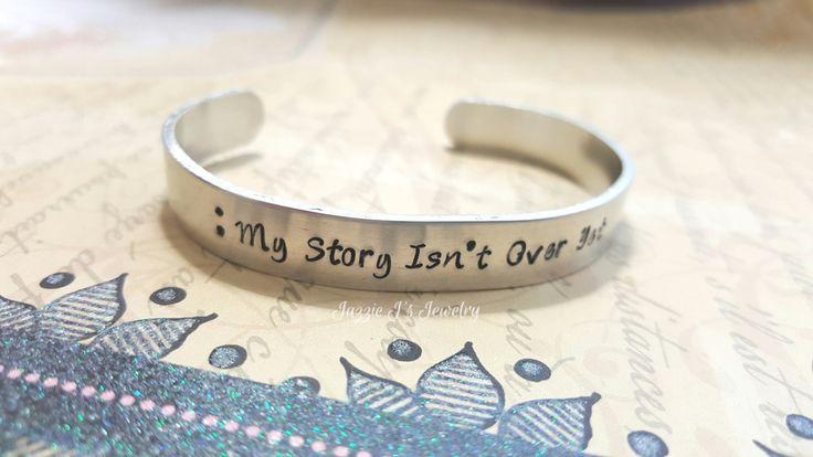 My Story Isn't Over Yet Cuff Bracelet, Suicide Prevention Cuff Bracelet, Suicide Awareness Gift, Semicolon Bracelet, Motivational Cuff by JazzieJsJewelry on Etsy