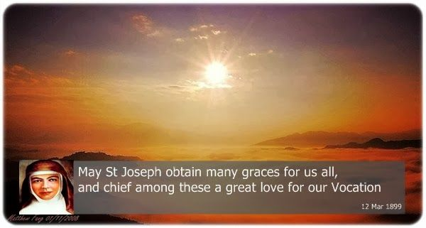 May St Joseph obtain many graces for us all, and chief among these a great love for our Vocation